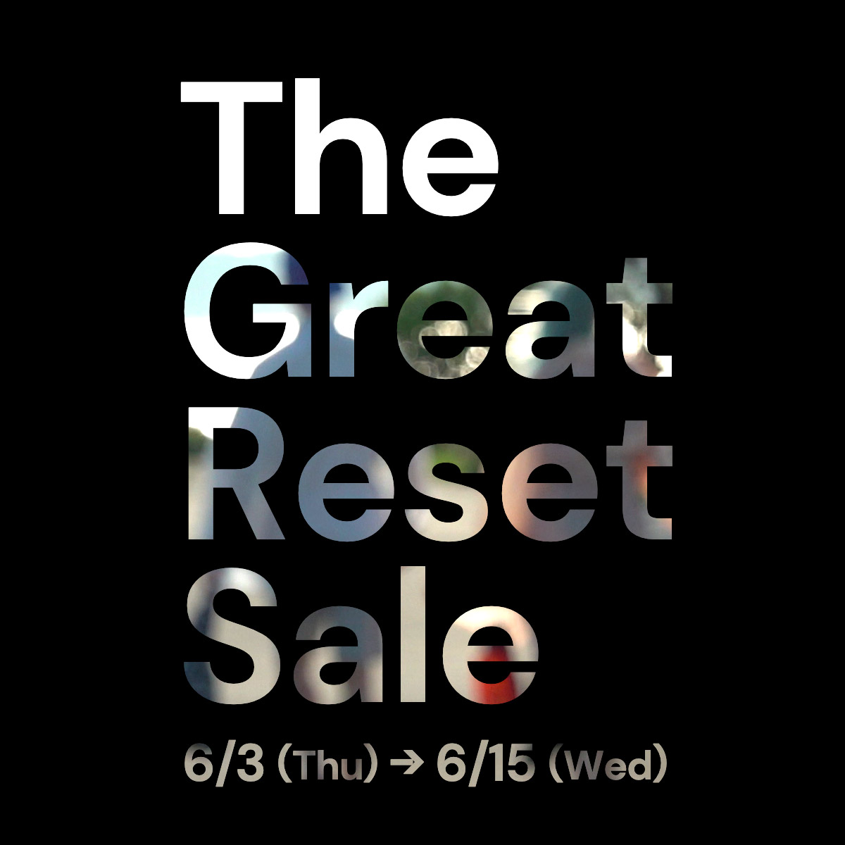 The Great Reset Sale
